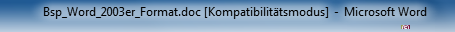 Kompatibilitätsmodus Word 2010