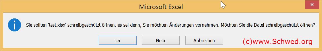 Meldung Excel-Schreibschutz