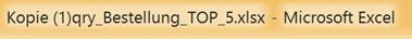 Dateiname der als Kopie geöffneten Excel-Datei