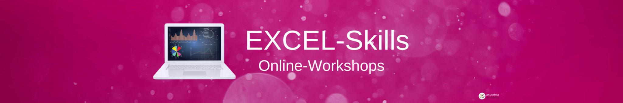 EXCEL-Skills Onlineworkshops für Assistenz, Sekretariat, Selbstständige