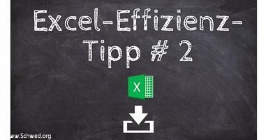 Excel Effizienz-Tipp # 2