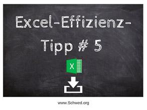 Excel-Effizienz-Tipp 5