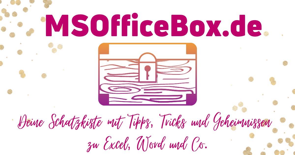 MSOfficeBox.de - Schatzkiste für Deine Tipps zu den Office-Programmen