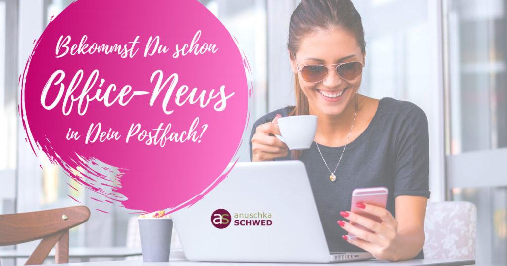 Office-News in Dein Postfach