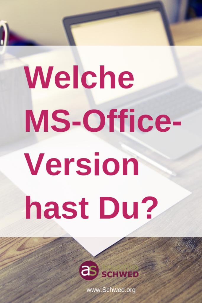 Welche MS-Office-Version nutzt Du?