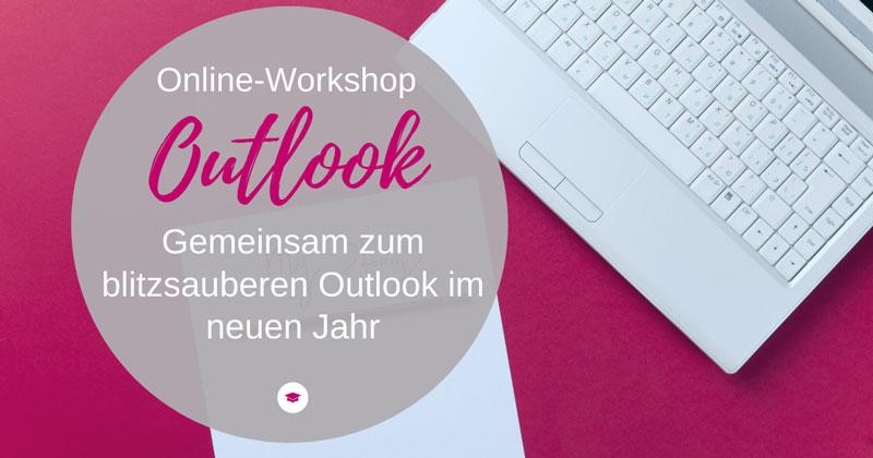 Umsetzungs-Workshop: Outlook blitzsauber zum Jahreswechsel