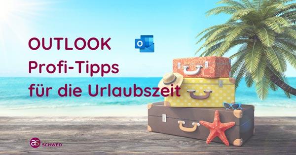 Outlook-Profi-Tipps-Urlaubszeit