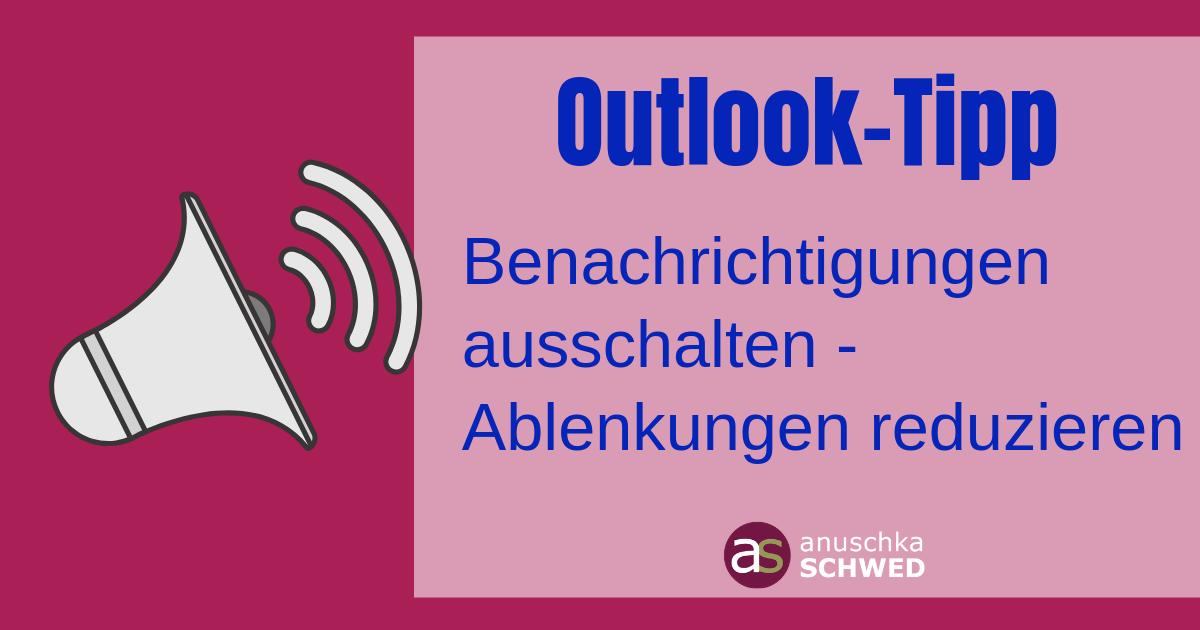 Outlook-Quicktipps Benachrichtigungen ausschalten