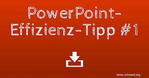 PowerPoint Effizienz-Tipp1: Steuern der Bildschirmpräsentation