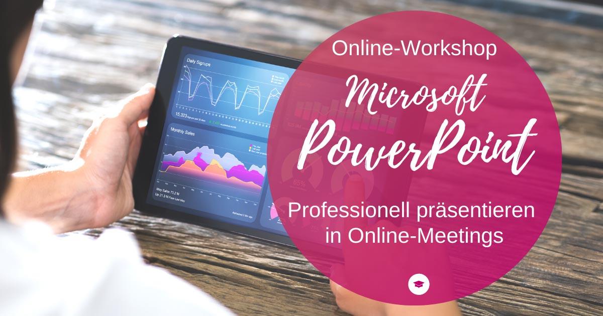 Online-Workshop Präsentieren mit PowerPoint in Online-Meetings und -Beratungen