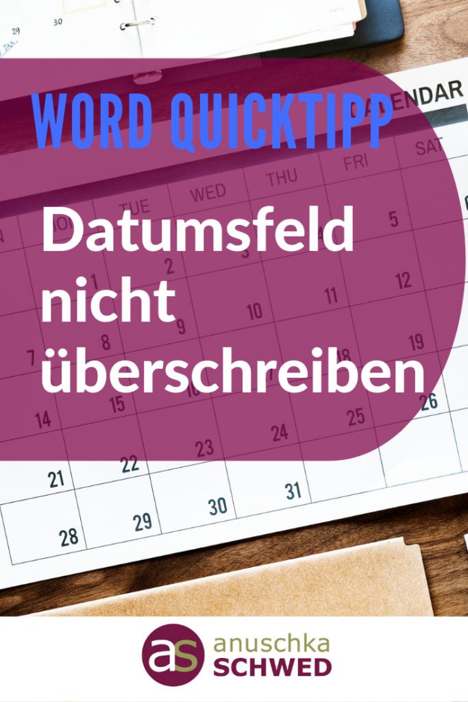 Pinterest Word-Quicktipp-Datumsfeld-nicht-überschreiben