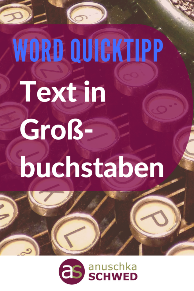 Pinterest-Word-Quicktipp-Text-in-Grossbuchstaben