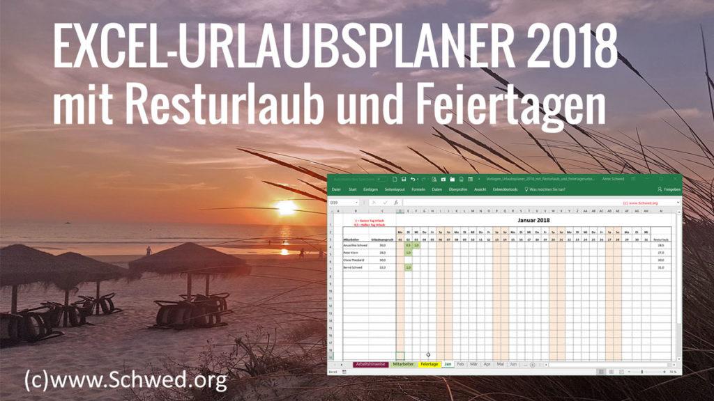 Kostenloser Excel-Urlaubsplaner 2018 mit Resturlaub und Feiertagen