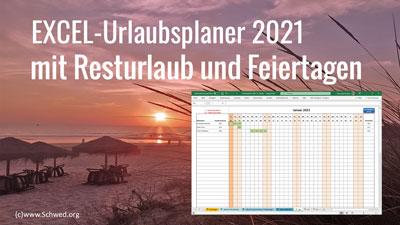 Excel Urlaubsplaner 2021 mit Resturlaub und Feiertagen